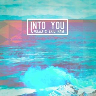Into You (Single) - Eric Nam, Kolaj