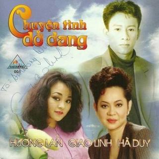 Chuyện Tình Dở Dang - Hương Lan, Giao Linh