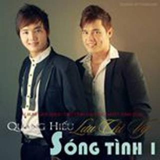 Sóng Tình 1 - Lưu Chí Vỹ, Quang Hiếu