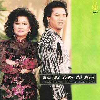 Em Đi Trên Cỏ Non - Quang Bình, Trang Thanh Lan