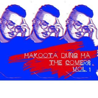 The Covers (Vol.1) - Hakoota Dũng Hà