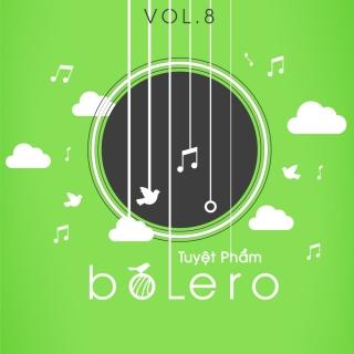 Tuyệt Phẩm Bolero (Vol.8) - Various Artists