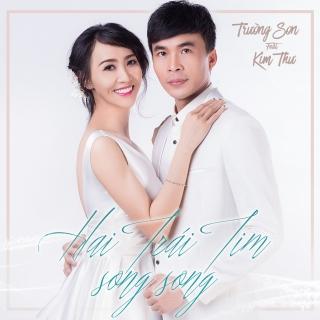 Hai Trái Tim Song Song - Trường Sơn, Kim Thư