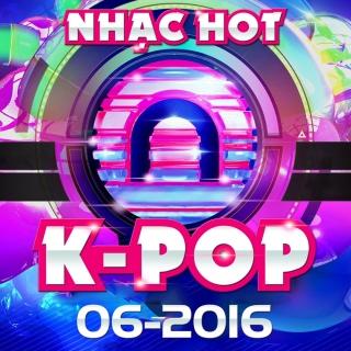 Nhạc Hot Hàn Tháng 06/2016 - Various Artists