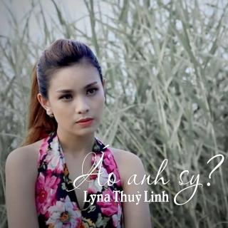 Áo Anh Sy (Single) - Lyna Thùy Linh
