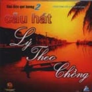 Câu Hát Lý Theo Chồng - Various Artists 1