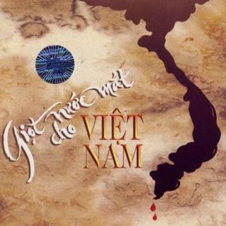 Giọt Nước Mắt Cho Việt Nam - Various Artists 1
