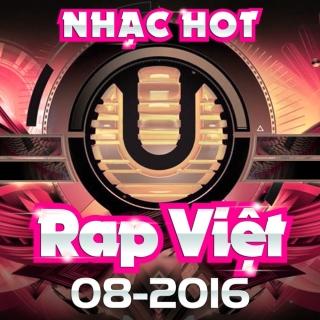Nhạc Hot Rap Việt Tháng 08/2016 - Various Artists