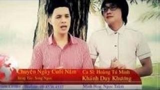 Chuyện Ngày Cuối Năm - Hoàng Tú Minh, Khánh Duy Khương