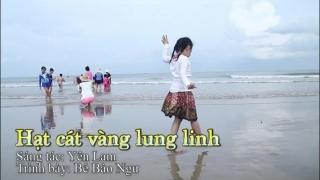 Hạt Cát Vàng Lung Linh - Bé Bào Ngư