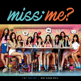 Miss Me? (2nd Mini Album) - I.O.I