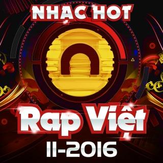 Nhạc Hot Rap Việt Tháng 11/2016 - Various Artists