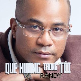 Quê Hương Trong Tôi - Randy