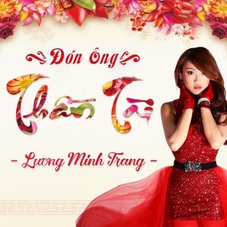 Đón Ông Thần Tài (Single) - Lương Minh Trang