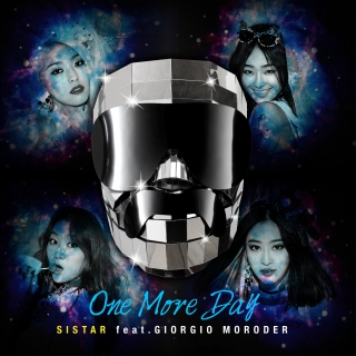 One More Day (Single) - Sistar, Giorgio Moroder