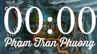 00:00 - Phạm Trần Phương