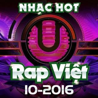 Nhạc Hot Rap Việt Tháng 10/2016 - Various Artists