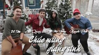 Chúc Mừng Giáng Sinh - Nguyễn Đình Vũ, Hồ Quang Hiếu, DC Tâm, Hồ Nhã Phương