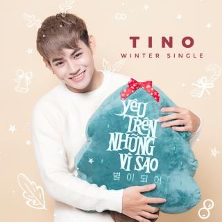 Yêu Trên Những Vì Sao (Winter Single) - Tino