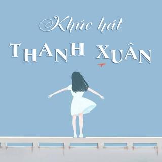 Khúc Hát Thanh Xuân (Tuyển Tập Trữ Tình) - Various Artists