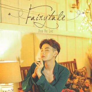 Fairy Tale (Single) - Đào Bá Lộc, 1DEE
