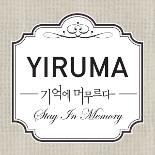 Stay In Memory - Yiruma