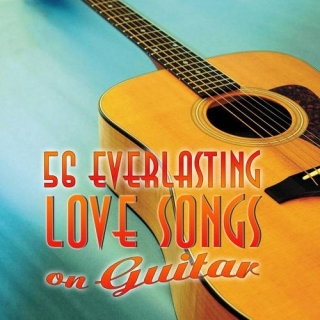 56 Everlasting Love Songs On Guitar Vol 1 - Various Artists