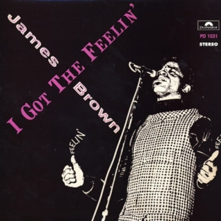I Got The Feelin - James Brown