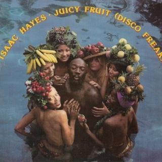 Juicy Fruit (Disco Freak) - Isaac Hayes