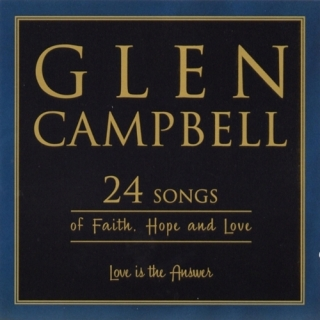 24 Songs Of Faith Hope And Love CD1 - Glen Campbell