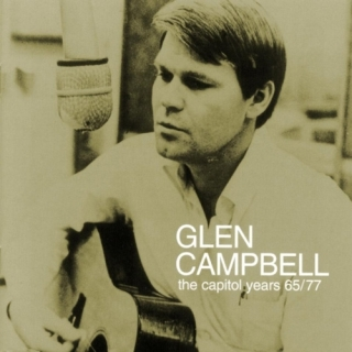 Capitol Years 65 77 CD1 - Glen Campbell