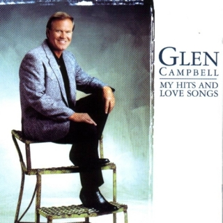 My Hits and Love Songs CD 1 - Glen Campbell