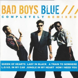 Completely Remixed - Bad Boys Blue