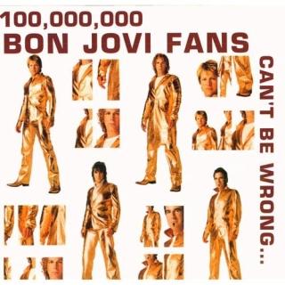 100 000 000 Bon Jovi Fans Can't Be Wrong CD3 - Bon Jovi