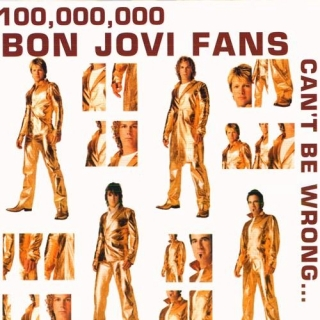100 000 000 Bon Jovi Fans Can't Be Wrong CD2 - Bon Jovi