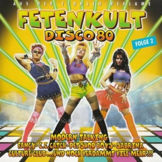 Fetenkult Disco 80 - Folge 2 CD2 - Various Artists