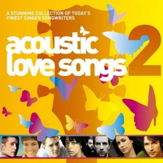 Acoustic Love Songs 2 CD2 - Various Artists