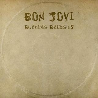 Burning Bridges - Bon Jovi