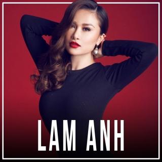 Những Bài Hát Hay Nhất Của Lam Anh - Lam Anh