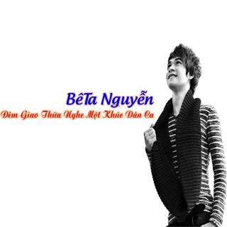 Đêm Giao Thừa Nghe Một Khúc Dân Ca (Single) - BêTa Nguyễn