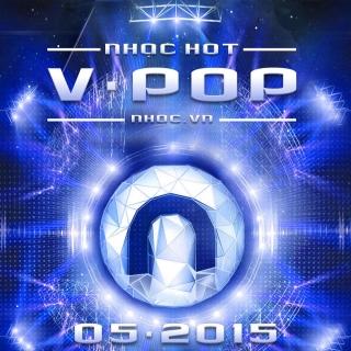 Nhạc Hot Việt Tháng 05/2015 - Various Artists