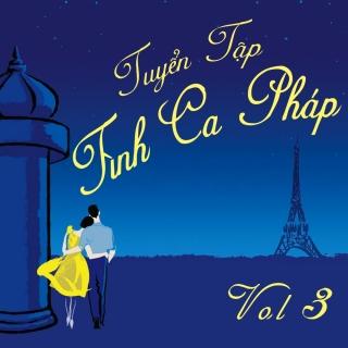 Tuyển Tập Tình Ca Pháp Hay Nhất (Vol.3) - Various Artists