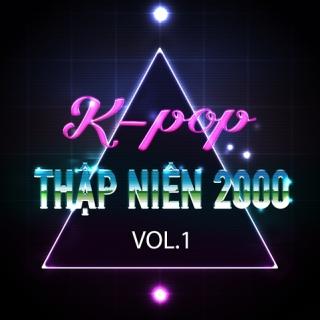 Những Ca Khúc Hàn Quốc Hay Nhất Thập Niên 2000 (Vol.1) - Various Artists