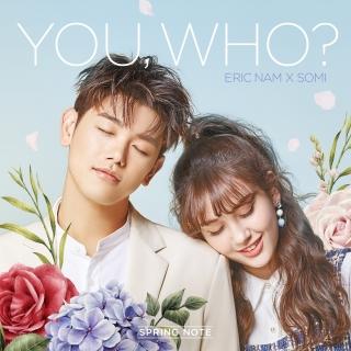 You, Who? (Single) - Eric Nam