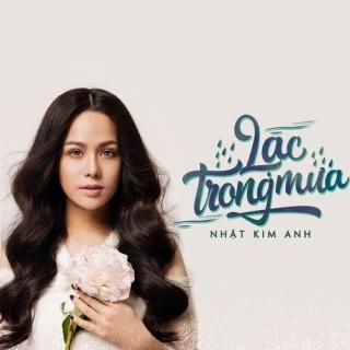 Lạc Trong Mưa (Single) - Nhật Kim Anh
