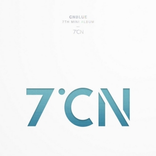 7ºCN (7th Mini Album) - CNBlue