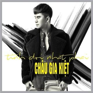 Tình Đời Nhạt Phai (Single) - Châu Gia Kiệt