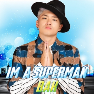 I'm A Superman (Single) - BAK (Bảo Kun)