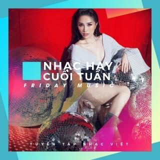 Nhạc Hay Cuối Tuần (Vol.1) - Various Artists
