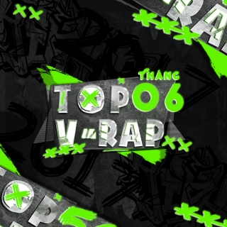 Nhạc Hot Rap Việt Tháng 06/2017 - Various Artists